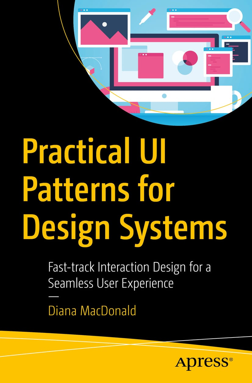 Book cover for Practical UI Patterns for Design Systems by Diana MacDonald